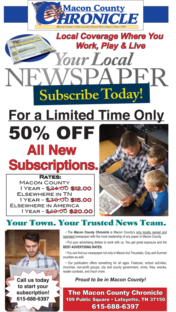 Macon County Chronicle: 50% Off Subscriptions for a Limited Time!
